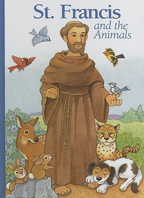 St. Francis and the Animals Alice Joyce Davidson