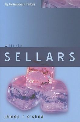 Wilfrid Sellars  by  James OShea