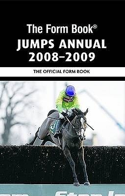 The Form Book Jumps Annual 2008 2009 Graham Dench