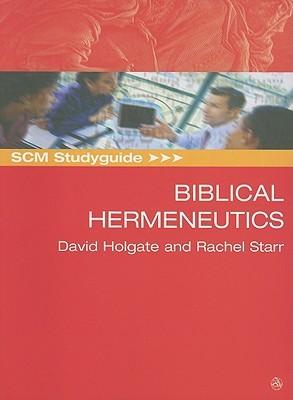 SCM Studyguide To Biblical Hermeneutics David A. Holgate