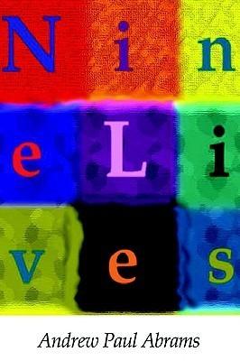 Nine Lives Andrew Paul Abrams