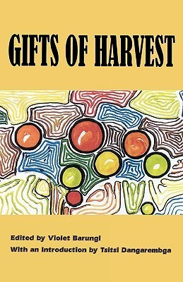 Gifts of Harvest  by  Violet Barungi