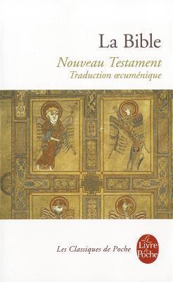 La Bible Le Nouveau Testament-FL  by  Anonymous