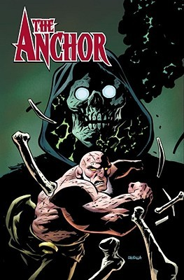 The Anchor, Volume 2: Black Lips  by  Phil Hester