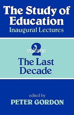 Study of Education PB: A Collection of Inaugural Lectures (Volume 1 and 2)  by  Peter    Gordon