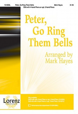 Peter, Go Ring Them Bells Mark Hayes
