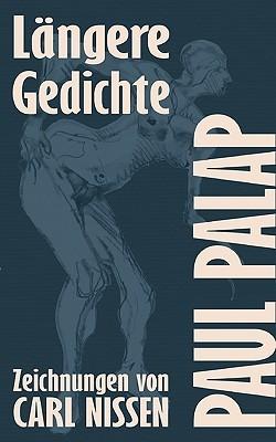 Lngere Gedichte  by  Paul Palap