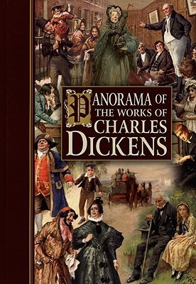 Panorama of the Works of Charles Dickens chartwell books