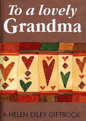 To a Lovely Grandma Helen Exley