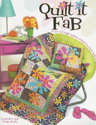 Quilt It Fab  by  Linda Sullivan