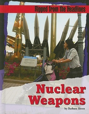 Nuclear Weapons Barbara Sheen