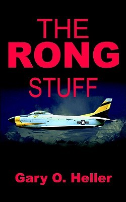 The Rong Stuff  by  Gary O. Heller