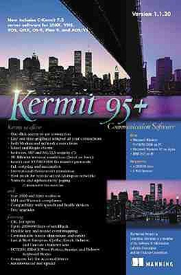 Kermit 95+: Communications Software for Windows 95/98/NT/2000 and OS/2 Manning Publications