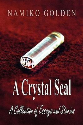 A Crystal Seal Namiko Golden