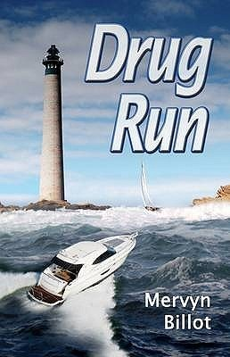 Drug Run  by  Mervyn Billot
