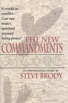 The New Commandments Steve Brody