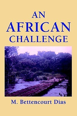 An African Challenge  by  M. Dias