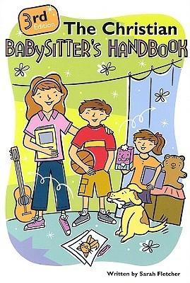 The Christian Babysitters Handbook  by  Sarah Fletcher