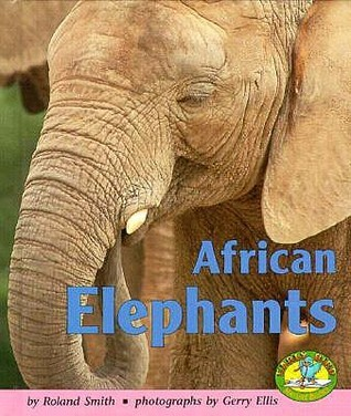 African Elephants  by  Roland Smith
