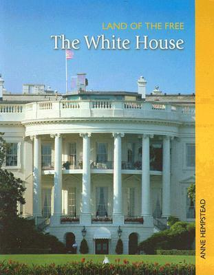 The White House  by  Anne Hempstead
