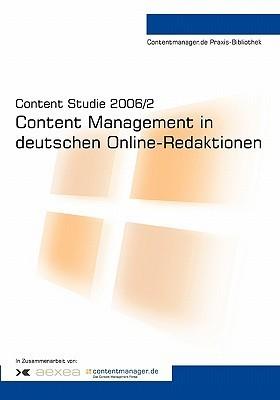 Content Studie 2006/2: Content Management in Deutschen Online-Redaktionen Saim Rolf Alkan