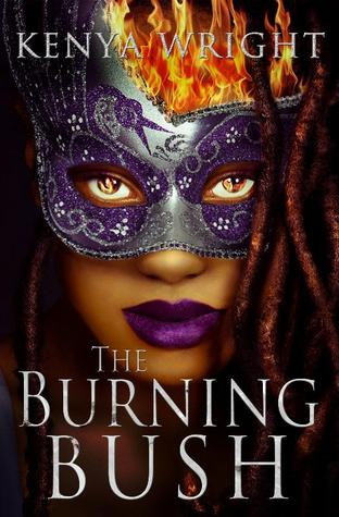 The Burning Bush (Santeria Habitat, #2)  by  Kenya Wright
