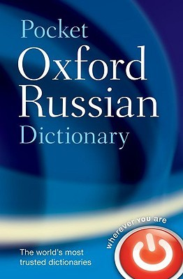 Pocket Oxford Russian Dictionary  by  Delia Thompson