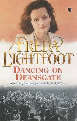 Dancing On Deansgate Freda Lightfoot