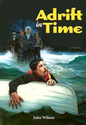 Adrift in Time  by  John Wilson