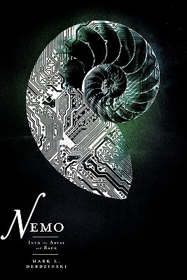 Nemo: Into the Abyss and Back  by  Mark L. Derdzinski