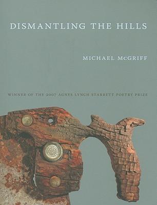 Dismantling the Hills Michael McGriff