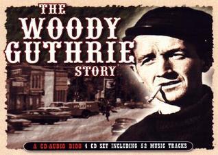 The Woody Guthrie Story John Garton