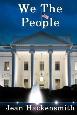 We the People  by  Jean Hackensmith