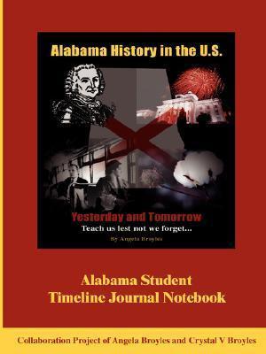 Alabama Student Timeline Journal Notebook Angela Broyles