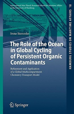 The Role of the Ocean in Global Cycling of Persistent Organic Contaminants: Refinement and Application of a Global Multicompartment Chemistry-Transport Model  by  Irene Stemmler