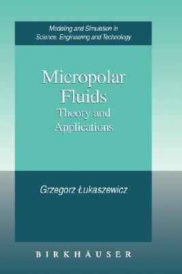 Micropolar Fluids  by  Grzegorz Lukaszewicz