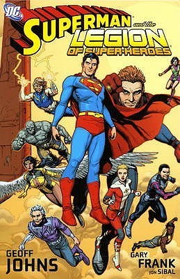 Superman And The Legion Of Superheroes  by  Geoff Johns