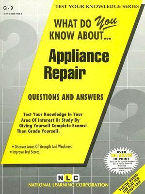 Appliance Repair: Questions and Answers National Learning Corporation
