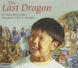 The Last Dragon  by  Susan Miho Nunes