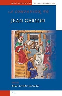 A Companion To Jean Gerson Brian Patrick McGuire