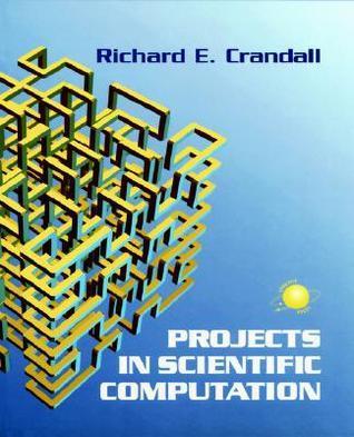 Projects in Scientific Computation Richard Crandall
