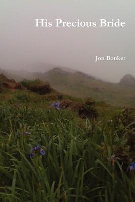 His Precious Bride Jon Bonker