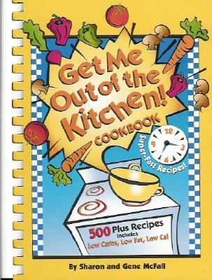 Get Me Out of the Kitchen  by  Sharon McFall