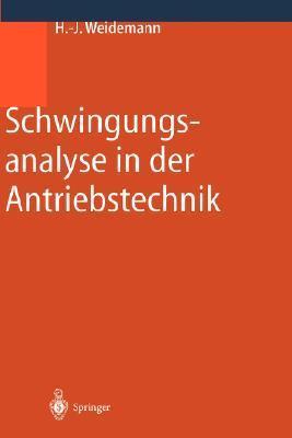 Schwingungsanalyse In der Antriebstechnik Hans-Jürgen Weidemann