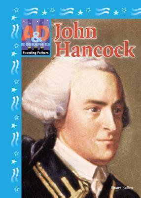 John Hancock  by  Stuart A. Kallen