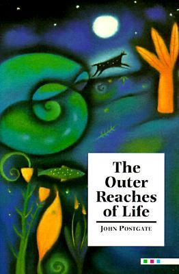 The Outer Reaches of Life John R. Postgate