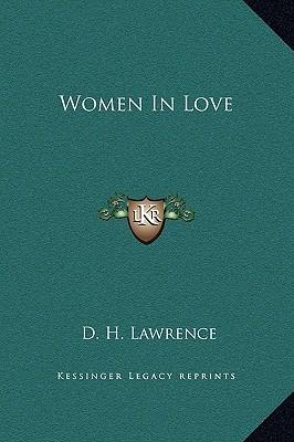 Women In Love D.H. Lawrence