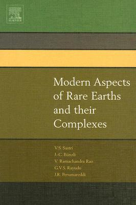 Modern Aspects of Rare Earths and Their Complexes V.S. Sastri