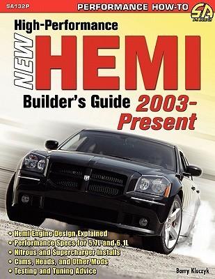High-Performance New Hemi Builders Guide 2003-Present Barry Kluczyk