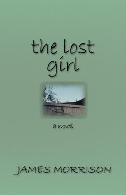 The Lost Girl James  Morrison
